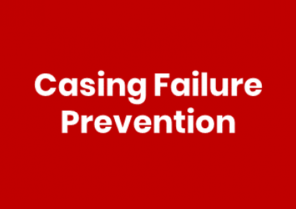 Casing Failure Prevention