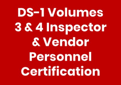 DS-1 Volumes 3 &  4 Inspector & Vendor Personnel Certification