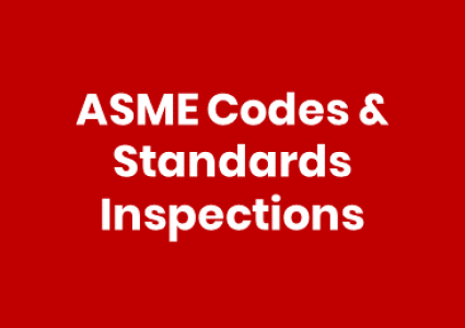 ASME Codes & Standards Inspection Services